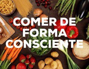 Comer de forma consciente