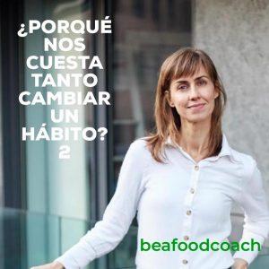 Porqué-nos-cuesta-tanto-cambiar-un-hábito2